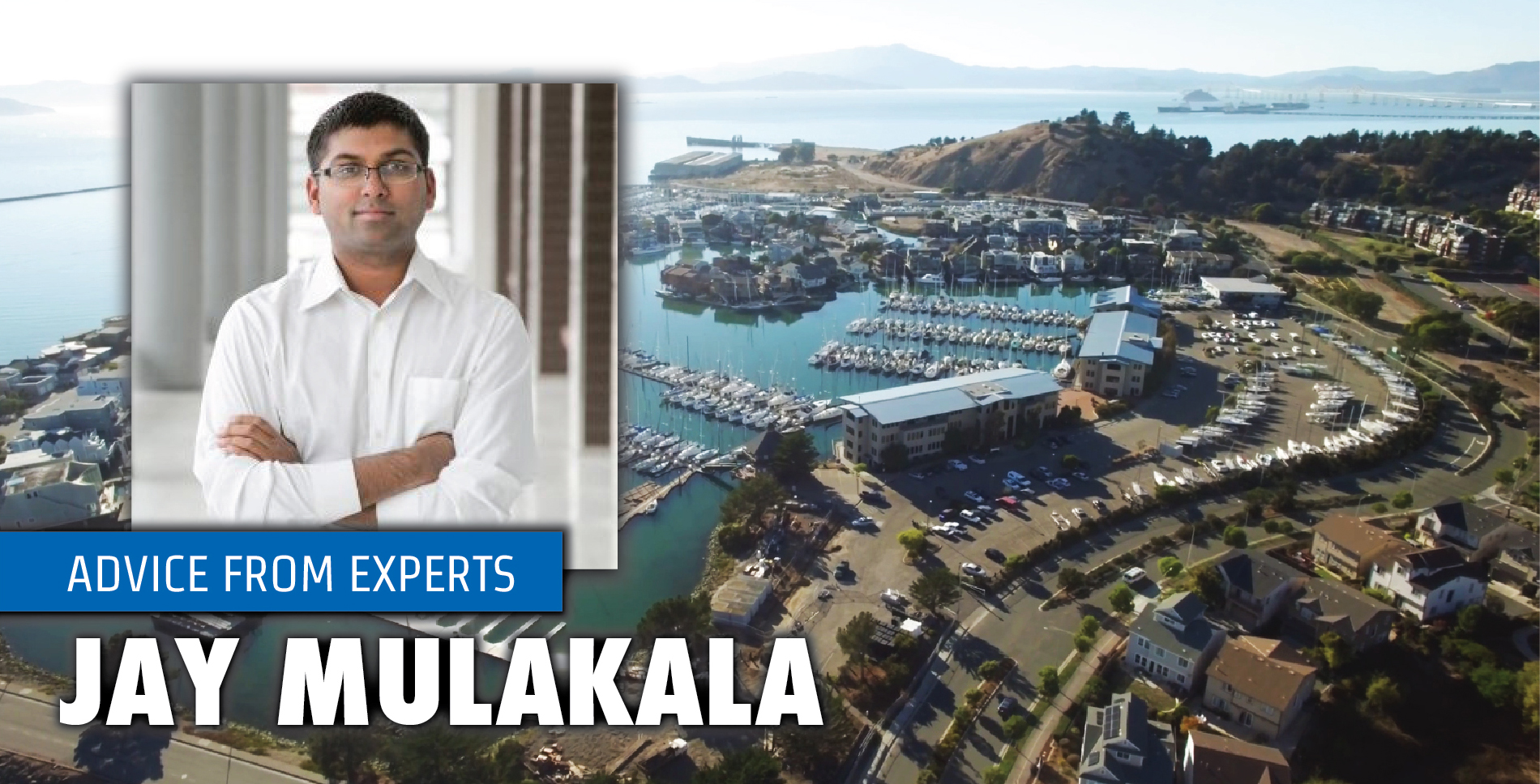 Advice From Experts: Jay Mulakala