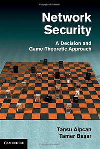 A new book on network security by ECE Professor Tamer Basar and ECE alumnus Tansu Alpcan (MSEE '01, PhD '06) has been published by Cambridge University Press.