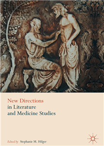 "Stephanie Hilger's edited book, ""New Directions in Literature and Medicine Studies."" (Image courtesy of Stephanie Hilger and Palgrave MacMillan.)"