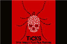 "The film festival will feature the 1993 movie ""Ticks,"" as well as two TV episodes featuring ticks and a petting zoo with live ticks in containers."