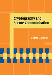 <em>Cryptography and Secure Communication</em></a> (Cambridge, 2014)