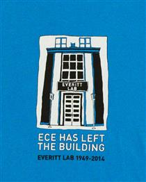 """ECE has left the building"" T-shirts celebrate the department's tenure in Everitt Lab. Although the ECE Store website is offline during the building transition, pre-orders of the shirt can be placed by emailing <a href='mailto:ece@illinois.edu'>ece@illinois.edu</a>."