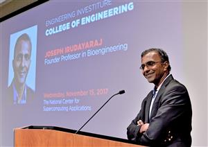 Joseph Irudayaraj was invested as a Founder Professor in Bioengineering on Nov. 15.