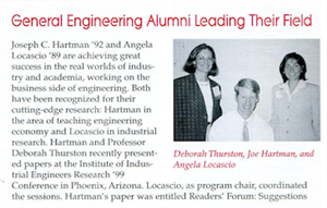 Thurston recognized in the University's summer 1999 General Engineering Newsletter for presenting papers at the Institute for Industrial Engineers Research Conference.