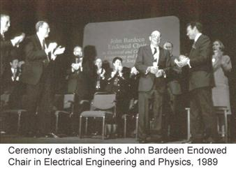 Ceremony establishing the John Bardeen Endowed Chair in Electrical Engineering and Physics, 1989