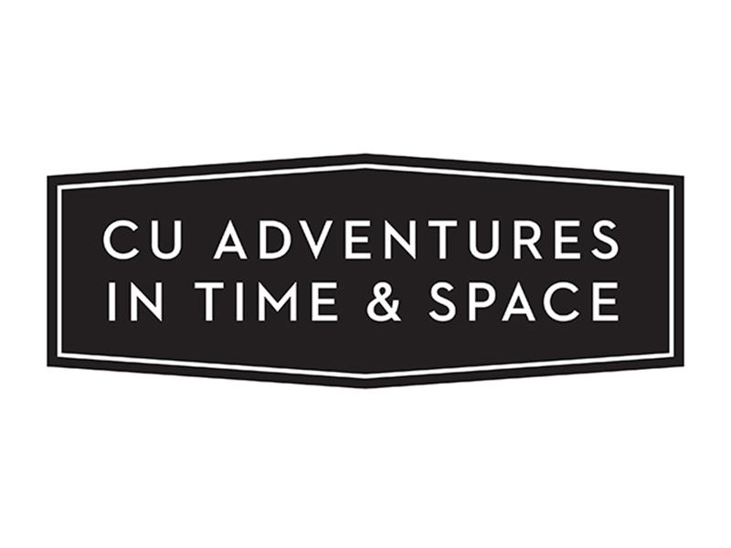 CU Adventures in Time & Space
