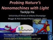 Title slide of slideshow 'Probing Nature's Nanomachines with Light'