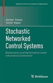 Stochastic Networked Control Systems (Birkhäuser)