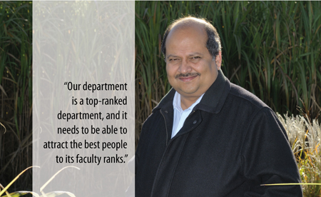 "Quote from Praveen: ""Our department is a top-ranked department, and it needs to be able to attract the best people to its faculty ranks."""