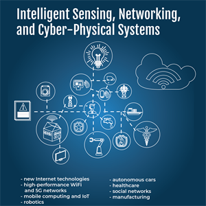 Intelligent Sensing, Networking, and Cyber-Physical Systems